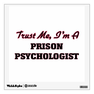 Trust me I'm a Prison Psychologist Room Graphics