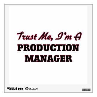 Trust me I'm a Production Manager Wall Skin