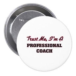 Trust me I'm a Professional Coach Pin