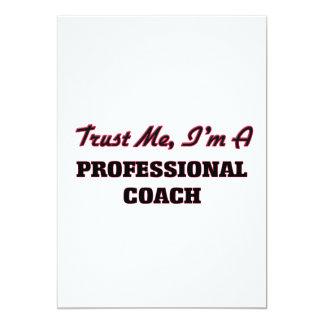 Trust me I'm a Professional Coach 5x7 Paper Invitation Card