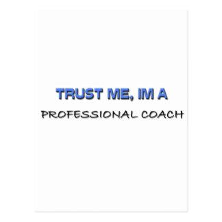 Trust Me I'm a Professional Coach Postcard