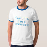 Trust Me, I'm a Programmer T-Shirt