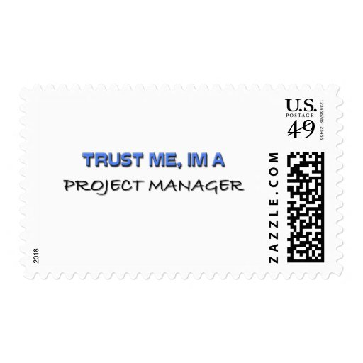 Trust Me I'm a Project Manager Postage Stamp