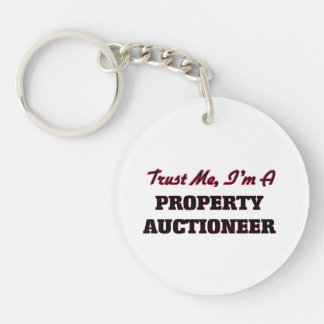 Trust me I'm a Property Auctioneer Acrylic Key Chains