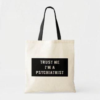 Trust Me I'm A Psychiatrist Canvas Bags