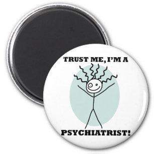 Trust Me I'm A Psychiatrist Magnet