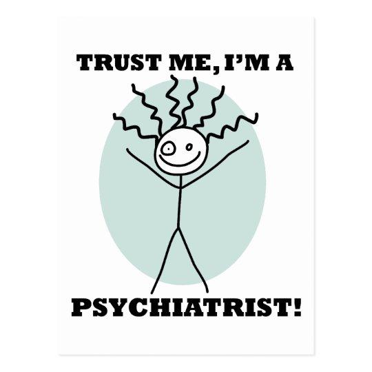 Trust Me I'm A Psychiatrist Postcard