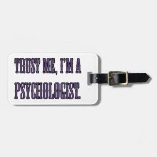 Trust me, I'm a psychologist Luggage Tag