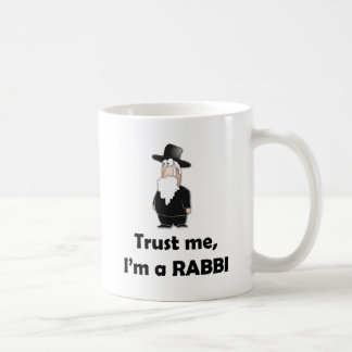 Trust me I'm a rabbi - Funny jewish humor Coffee Mug