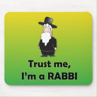 Trust me I'm a rabbi - Funny jewish humor Mouse Pad