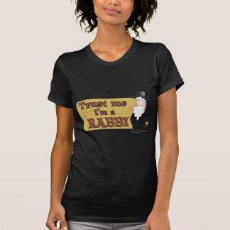 Trust Me - I'M A RABBI - Great Jewish humor Tee Shirt