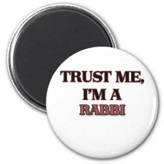 Trust Me I'm A RABBI Refrigerator Magnet