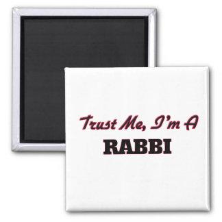 Trust me I'm a Rabbi Fridge Magnet