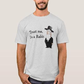 Trust me I'm a Rabbi ! T-Shirt