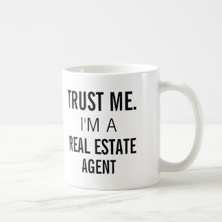 Trust Me I'm A Real Estate Agent Mug