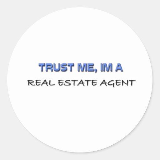 Trust Me I'm a Real Estate Agent Classic Round Sticker