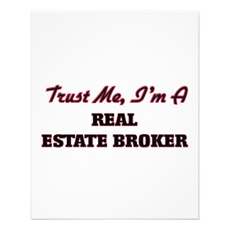 Trust me I'm a Real Estate Broker Flyer