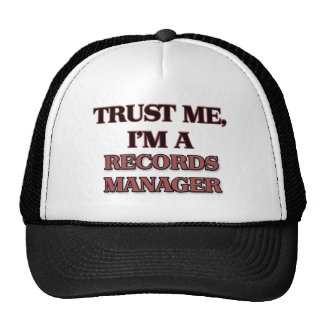 Trust Me I'm A RECORDS MANAGER Trucker Hat