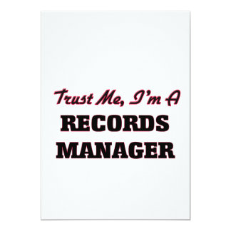 Trust me I'm a Records Manager 5x7 Paper Invitation Card