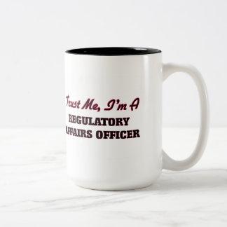 Trust me I'm a Regulatory Affairs Officer Two-Tone Coffee Mug