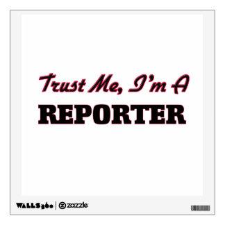 Trust me I'm a Reporter Room Graphics