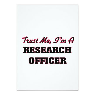 Trust me I'm a Research Officer 5x7 Paper Invitation Card