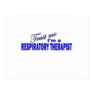 Trust Me I'm a Respiratory Therapist Postcard