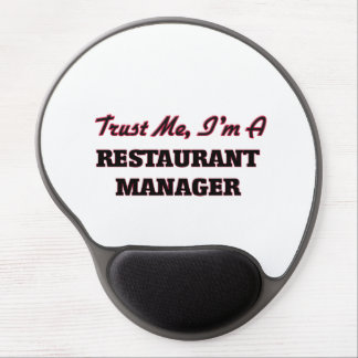Trust me I'm a Restaurant Manager Gel Mousepads