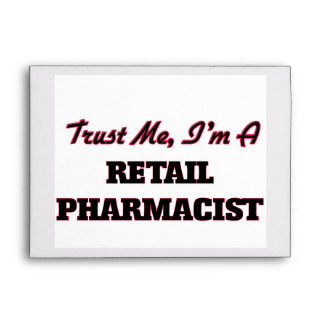 Trust me I'm a Retail Pharmacist Envelopes