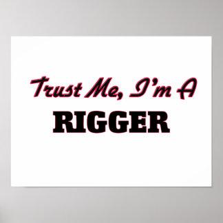 Trust me I'm a Rigger Print