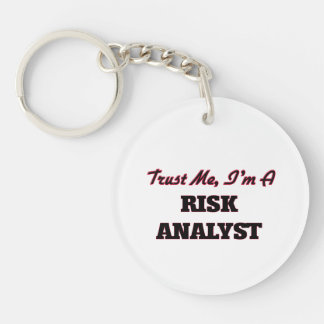 Trust me I'm a Risk Analyst Keychains