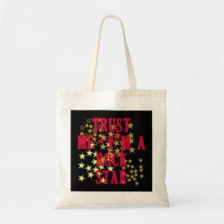 Trust Me I'm a Rock Star Products Canvas Bags