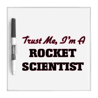 Trust me I'm a Rocket Scientist Dry Erase Boards