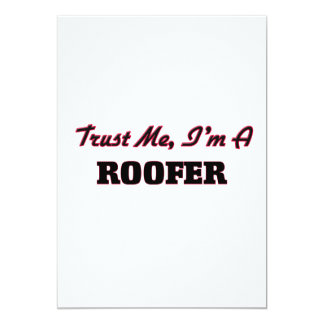 Trust me I'm a Roofer 5x7 Paper Invitation Card