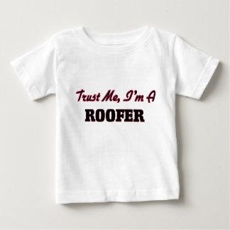 Trust me I'm a Roofer Tees
