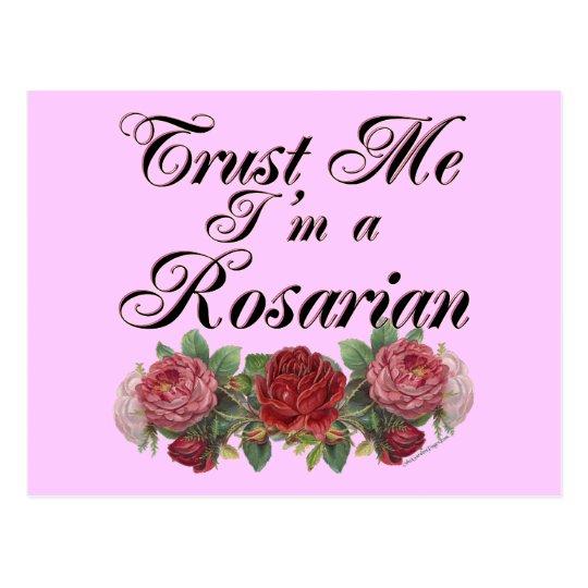 Trust Me I'm A Rosarian Gardener Saying Postcard