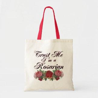Trust Me I'm A Rosarian Gardener Saying Tote Bag