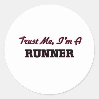 Trust me I'm a Runner Round Sticker