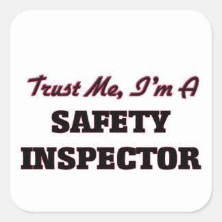 Trust me I'm a Safety Inspector Sticker