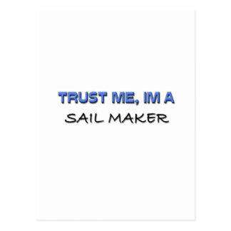 Trust Me I'm a Sail Maker Postcard