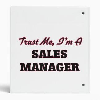 Trust me I'm a Sales Manager Vinyl Binder
