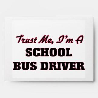 Trust me I'm a School Bus Driver Envelope