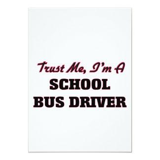 "Trust me I'm a School Bus Driver 5"" X 7"" Invitation Card"