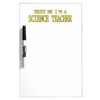 Trust Me, I'm A Science Teacher Dry-Erase Whiteboards