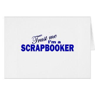 Trust Me I'm a Scrapbooker Card