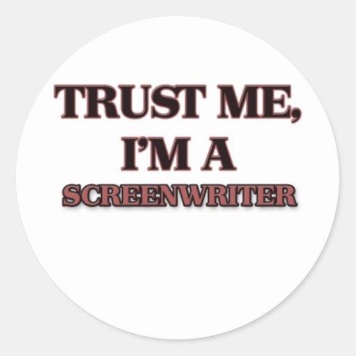 Trust Me I'm A SCREENWRITER Classic Round Sticker