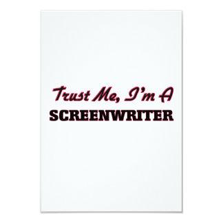 """Trust me I'm a Screenwriter 3.5"""" X 5"""" Invitation Card"""