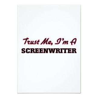 """Trust me I'm a Screenwriter 5"""" X 7"""" Invitation Card"""