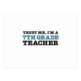 Trust Me, I'm A Seventh Grade Teacher Postcard