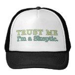 Trust Me, I'm a Skeptic. Mesh Hats
